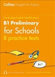 Collins Cambridge English: Practice Tests for B1...