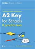 Collins Cambridge English: Practice Tests for A2 Key...