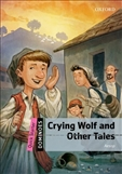 Dominoes Quick Starter: Crying Wolf and Other Tales Book
