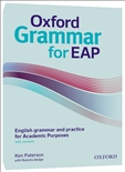 Oxford Grammar for EAP: English Grammar and Practice...