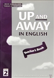 Up and Away in English 2 Teacher's Book