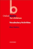 Oxford Basics for Children: Vocabulary Activities