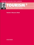 Oxford English for Careers: Tourism 3 Teacher's Resource Book