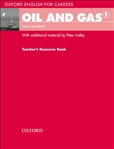 Oxford English for Careers: Oil and Gas 1 Teacher's Resource Book