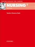 Oxford English for Careers: Nursing 1 Teacher's Resource Book