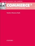 Oxford English for Careers:Commerce 2 Teacher's Resource Book
