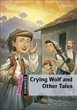 Dominoes Quick Starter: Crying Wolf and Other Tales Book with MP3