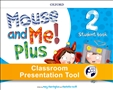 Mouse and Me Plus 2 Student's Classroom Presentation Tools Access Code