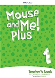 Mouse and Me Plus 1 Teacher's Book Pack