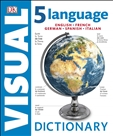 Five Language Visual Dictionary English, French,...