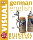 German-English Bilingual Visual Dictionary Third Edition with App