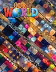 Our World Second Edition 6 Workbook with Online Practice