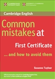 Common Mistakes at First Certificate..and how to avoid them