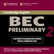 Cambridge BEC Practice Tests Preliminary 2 Audio CD