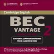 Cambridge BEC Practice Tests Vantage 2 Audio CD