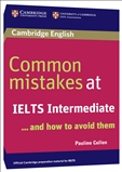 Common Mistakes at IELTS Intermediate..and how to avoid them