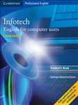 Infotech: English for Computer Users Student's Book Fourth Edition