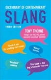 Dictionary of Contemporary Slang Third Edition