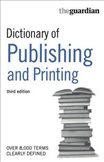 Dictionary of Printing and Publishing Third Edition