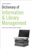 Dictionary of Information and Library Management Second Edition