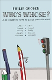Who's Whose? A No-Nonsense Guide to Easily Confused Words (Paperback)
