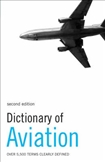 Dictionary of Aviation Third Edition