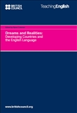 Dreams and Realities: Developing Countries and the English Language