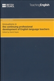 Innovations in the Continuing Development of English Language Teachers
