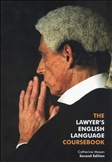 The Lawyer's English Language Coursebook Second Edition with Audio CD