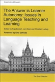 The Answer is Learner Autonomy: Issues in Language...