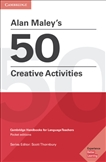 Alan Maley's 50 Creative Activities