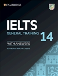 Cambridge IELTS 14 General Training Student's Book with Key