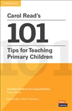 Carol Read's 101 Tips for Teaching Primary Children