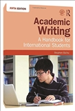Academic Writing: A Handbook for International Students Fifth Edition