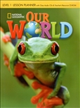 Our World 1 Lesson Planner and Audio CD with Teacher's Resource CD-Rom