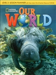 Our World 2 Lesson Planner and Audio CD with Teacher's Resource CD-Rom