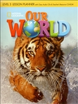 Our World 3 Lesson Planner and Audio CD with Teacher's Resource CD-Rom