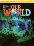 Our World 5 Lesson Planner and Audio CD with Teacher's Resource CD-Rom