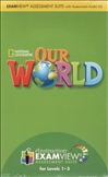 Our World 1-3 Examview CD-Rom