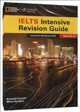 The Complete Guide To IELTS: Intensive Revision Guide...