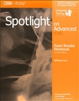 Spotlight on Advanced Second Edition Exam Booster...