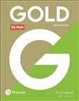 Gold B2 First New Edition Student's Book with Key