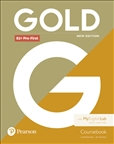 Gold B1+ Pre-First New Edition Student's Book With My EnglishLab