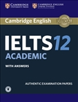 Cambridge IELTS 12 Practice Tests with answers and...