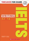 Timesaver for Exams: IELTS Writing 5.5 - 7.5 with CD
