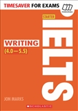 Timesaver for Exams: IELTS Starter Writing 4.0 - 5.5