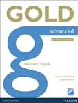Gold Advanced New Edition Teacher's Book (2015 Exam)