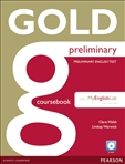 Gold Preliminary Coursebook with CD-ROM and MyLab
