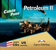 Career Paths: Petroleum 2 Audio CD