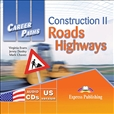 Career Paths: Construction 2 Roads and Highways Audio CD